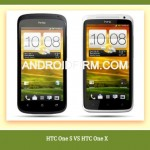 HTC One X vs HTC One S: Which Phone is better ?