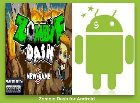 Zombie Dash for Android